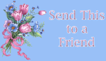 Click Here to Send this Page to a Friend.